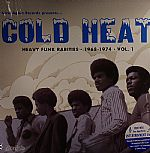 Cold Heat: Heavy Funk Rarities 1968-1974 Vol 1