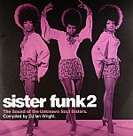 Sister Funk 2: The Sound Of The Unknown Soul Sisters