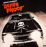 Quentin Tarantino's Death Proof Soundtrack: Original Motion Picture Soundtrack