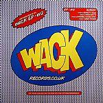Wack EP: W2