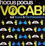 HOCUS POCUS feat T LOVE/THE PROCUSSIONS - Vocab!