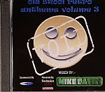 Old Skool Retro Anthems Volume 3