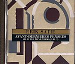 Avant Dernieres Pensees: Selected Piano Works Vol 1