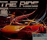 The Ride: Euphoric Club Anthems For The Ride Of Your Life
