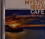 Mystic Ibiza Cafe: Moments Del Mare