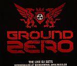 Ground Zero 2007:  The Live DJ Sets