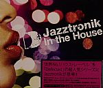 Jazztronik In The House