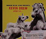 Kevin Drew Spirit If...