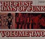 The First Days Of Funk Volume 2