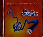 Disco Giants Volume 2: 20 Full Length Disco Classics Of The 80's