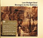 LOW BUDGET SOUL - Strangers To The Ordinary (Japan edition with 3 bonus tracks)