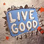 Live Good EP