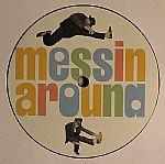 Messin Around Vol 5