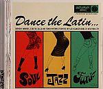 Dance The Latin Soul Funk Jazz!