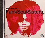Superfunk Presents Funk Soul Sisters