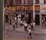 Living In The Streets 2 - More Wah Wah Jazz Funky Soul  & Other Dirty Grooves