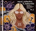 Equal Collection 4 Fashion DJ's Part 2