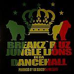 Jungle Lions In Da Dancehall