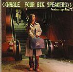 Four Big Speakers