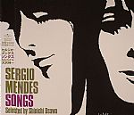 Sergio Mendes Songs: Selected By Shinichi Osawa
