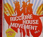 Riccione House Movement Vol 5