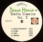 Dance Mania Ghetto Classics Vol 2