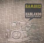 Hablando (Radio Slave mixes)