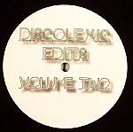 Discolexic Edits Vol 2