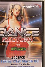 Dance Factory vs Oblivion Friday 21st March 08