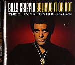 Believe It Or Not: The Billy Griffin Collection