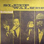 SLEEP WALKER - Brotherhood