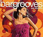 Bargrooves: Bar Anthems