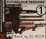 Future Dub Sessions Vol 1: Techno, Dub & Dance