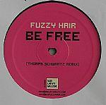 FUZZY HAIR - Be Free