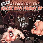 Attack Of The Killer Bass Freaks EP Part 2