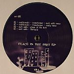 SOUTHSONIKS/MARK ANKH - Place In The Dirt EP
