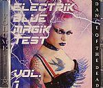 Electrik Blue Magik Test Vol 1: Dance Of The Dead