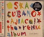 Ska Cubano Ajiaco! (remixes)