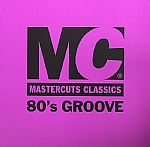 Mastercuts Classics 80's Groove