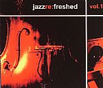 Jazz Re Freshed Vol 1