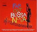 Far Out Bossa Nova