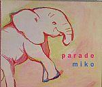 MIKO - Parade