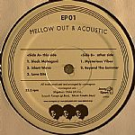 Mellow Out & Acoustic EP 01
