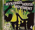 Mykonos House Movement 4