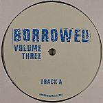Borrowed Vol 3