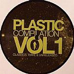 Plastics Compilation Vol 1: Classics Rare & Unreleased EP1
