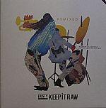 Keep It Raw (remixes)