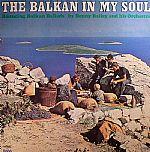 The Balkan In My Soul
