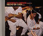 Afronaut Y Amigos Presentan Hencho En Casa Part 1