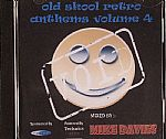Old Skool Retro Anthems Volume 4